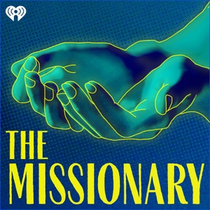 The Missionary by iHeartRadio