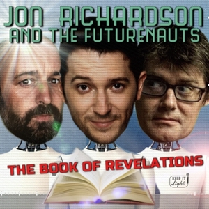 Jon Richardson and the Futurenauts by Keep it Light Media