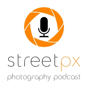 StreetPX - Photography Podcast by RE Casper and Jim Watkins