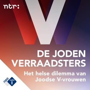 De Jodenverraadsters by NPO Radio 1 / NTR