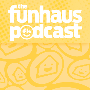 Funhaus Podcast by Rooster Teeth