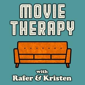 Movie Therapy with Rafer & Kristen by Kristen Meinzer
