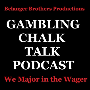 "Sports Gambling Chalk Talk Podcast by Jeffrey ""Coach"" Belanger"