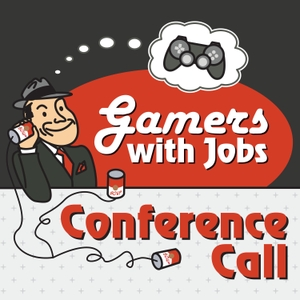 Gamers With Jobs - Conference Call by Gamers With Jobs