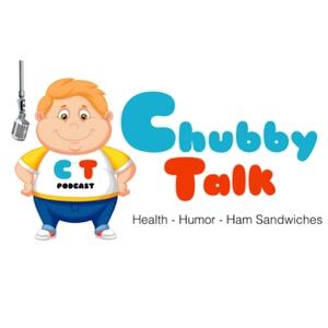 Chubby Talk Podcast by Chubby Talk Podcast