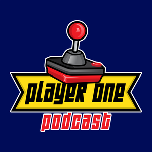Player One Podcast by Player One Podcast