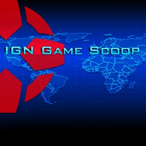 IGN.com - Game Scoop! TV (Video) by IGN.com