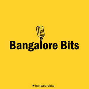 The Bangalore Bits by Bangalore Bits Media