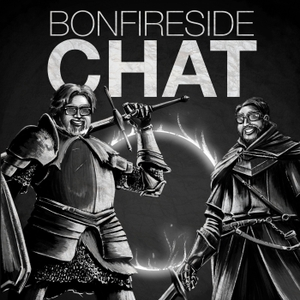 Bonfireside Chat - A Dark Souls and Bloodborne Podcast by Duckfeed.tv