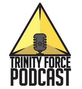 Trinity Force Podcast - A League of Legends Podcast by Trinity Force Network