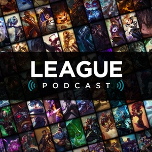 The Official League of Legends Podcast by Riot Games