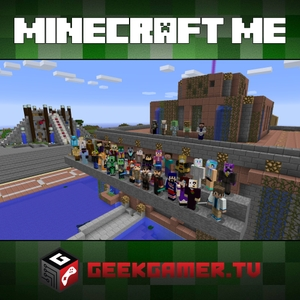 Minecraft Me - SD Video by GeekGamer.TV