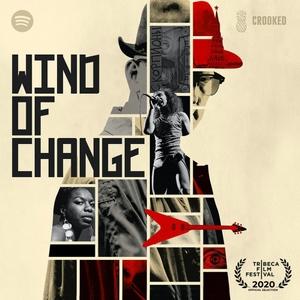Wind of Change by Pineapple Street Studios / Crooked Media / Spotify