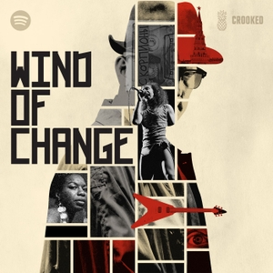 Wind of Change by Pineapple Street Studios / Crooked Media / Spotify
