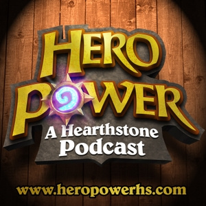 Hero Power: A Hearthstone Podcast by ECMMOGamers