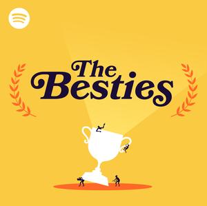 The Besties by Spotify Studios