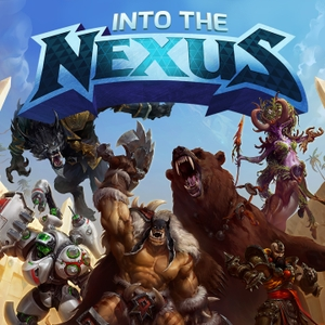 Into the Nexus: The Heroes of the Storm Podcast by Garrett Weinzierl and Kyle Fergusson