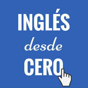 Inglés desde cero by Daniel