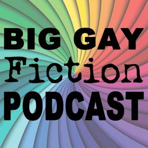 Big Gay Fiction Podcast by Jeff Adams & Will Knauss