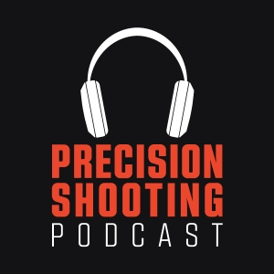 Precision Shooting Podcast by Precision Shooting Podcast
