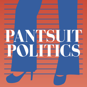 Pantsuit Politics by Sarah from the left & Beth from the right