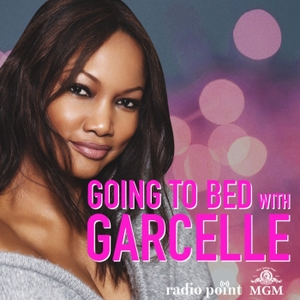 Going to Bed with Garcelle by MGM, Radio Point