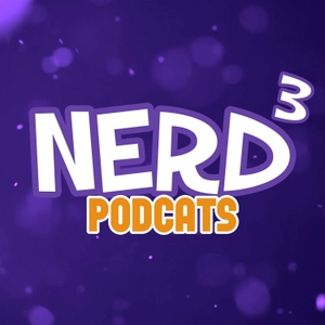 Nerd³ Podcats by Nerd³