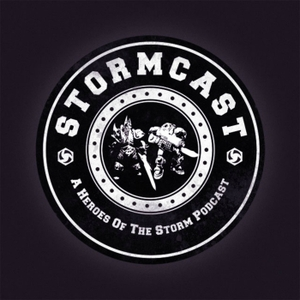 Stormcast: A Heroes of the Storm Podcast by Stormcast: A Heroes of the Storm Podcast