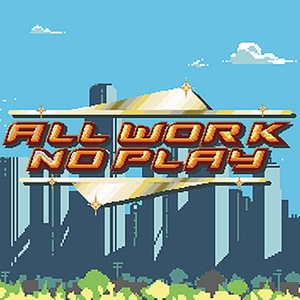 All Work No Play by Riegel O'Brien