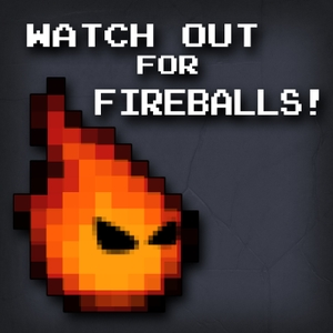 Watch Out for Fireballs! by Duckfeed.tv