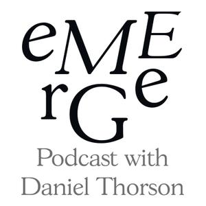 Emerge: Making Sense of What's Next by Daniel Thorson