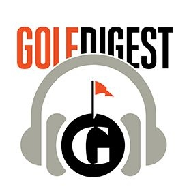 Golf Digest Podcast by Golf Digest