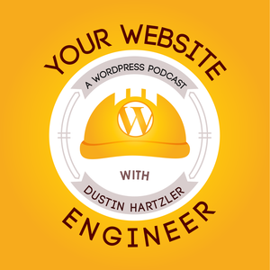 WordPress Resource: Your Website Engineer with Dustin Hartzler by Dustin R. Hartzler | WordPress Website Engineer