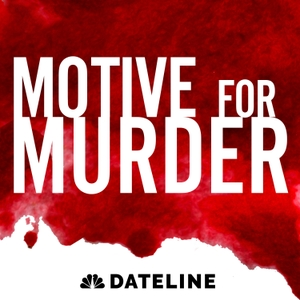 Motive for Murder by NBC News