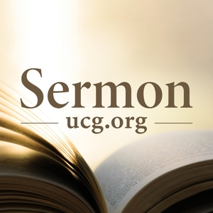 United Church of God Sermons by United Church of God