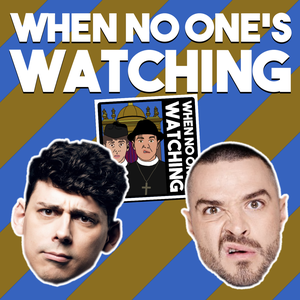 When No One's Watching by DLT Entertainment UK Limited