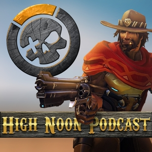 High Noon Podcast: The Overwatch esports Podcast by High Noon Productions