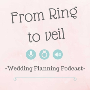 From Ring to Veil a Wedding Planning podcast by Shannon Palmer and Kim Mills: Wedding Planning hosts.