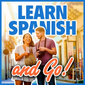 Learn Spanish and Go by Spanish and Go