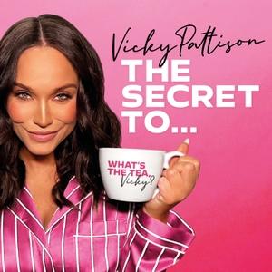 Vicky Pattison: The Secret To