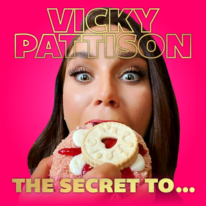Vicky Pattison: The Secret To by Spirit Studios / Vicky Pattison