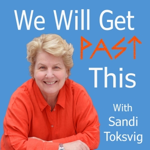 We Will Get Past This by Sandi Toksvig
