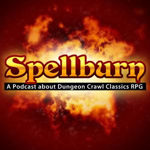 Podcast – Spellburn by Jobe Bittman, Jeffrey Tadlock, Jim Wampler