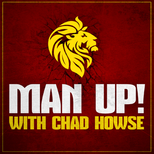 Man Up! by Chad Howse