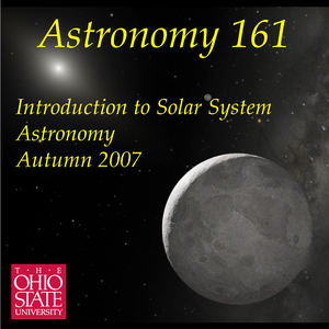 Astronomy 161 - Introduction to Solar System Astronomy - Autumn 2007 by Richard Pogge
