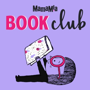 Mamamia Book Club by Mamamia Podcasts