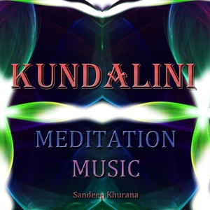 60 Minutes of Kundalini Meditation Music by Sandeep Khurana