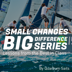 Grand Prix Sailing : Small Changes, Big Difference by Quantum Sails