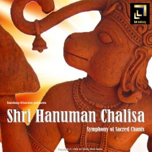 Shri Hanuman Chalisa by Sandeep Khurana by Sandeep Khurana