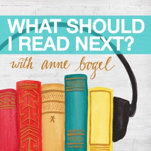 What Should I Read Next? by Anne Bogel